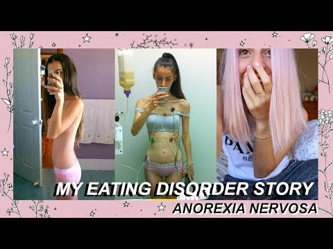 Xxx Mp4 MY EATING DISORDER STORY Anorexia Nervosa 3gp Sex