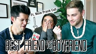 MY BOYFRIEND VS. MY BEST FRIEND!
