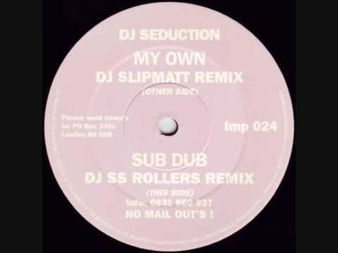 Xxx Mp4 DJ Seduction My Own DJ Slipmatt Remix 3gp Sex