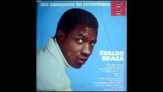 Evaldo Braga  - Mis canciones en castellano  - Lp Completo