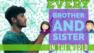 Every Bengali Brother and Sister In The World |Being Bong| Bangla New Funny Video 2017