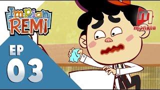 Impian REMI - Episod 03 -