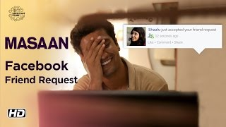 MASAAN | Facebook Friend Request | Now On DVD | Vicky Kaushal