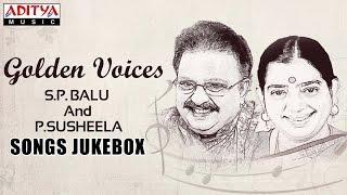 Golden Voices - S.P.Balu & P.Susheela Telugu Hit Songs ► Jukebox