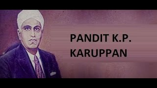 Important Questions about Pandit K.P. Karuppan Kerala Renaissance Leader for all exams