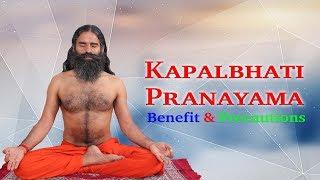 How to do Kapalbhati Pranayama, Benefit & Precautions