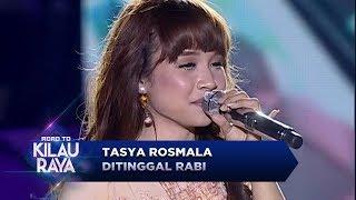 Semua Terkesima Kecantikan Tasya Rosmala Saat Nyanyi [DITINGGAL RABI]  - Road To Kilau Raya (23/9)