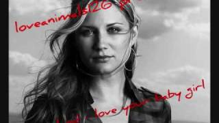 Sugarland - Love Your Baby Girl.wmv