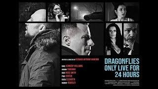 DRAGONFLIES ONLY LIVE FOR 24 HOURS Teaser Trailer (2019) UK Crime Movie