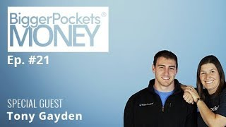 How Losing 260 Pounds Spurred Job & Investing Success with Tony Gayden | BP Money 21