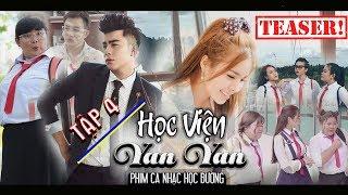 HỌC VIỆN YAN YAN TẬP 4 | Teaser | Coming soon 17h Ngày 15.11.2018