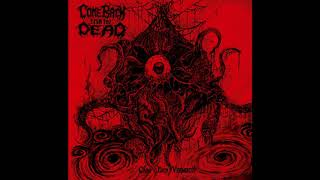 Come Back From The Dead - Carnivorous Craving from Beyond