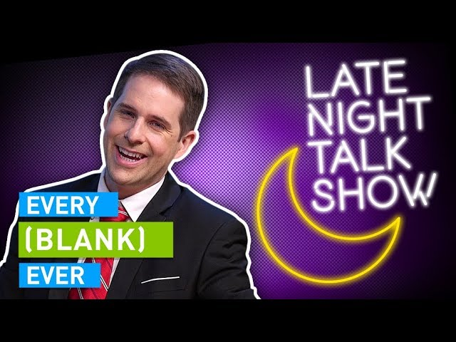 EVERY LATE NIGHT TALK SHOW EVER