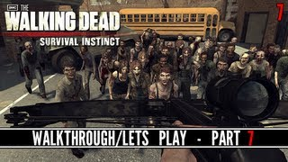 The Walking Dead: Survival Instinct - Walkthrough/Lets Play - Part 7 - GETTING THE CROSSBOW!