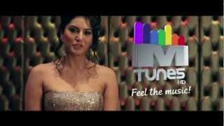MTunes HD - Sunny Leone feels the music!