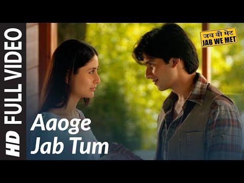 Aaoge Jab Tum Full Song | Jab We Met | Kareena  Kapoor, Shahid Kapoor