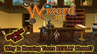 Wizard101 Straight Talk  Where is Winterbane? and Why Housing Tours has REALLY Closed