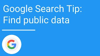 Google Search tip: Find public data