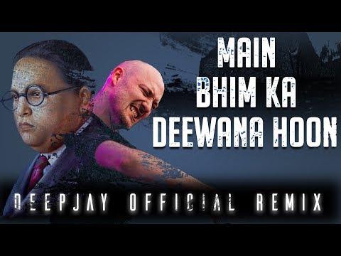 Xxx Mp4 Jay Bhim Hindi Dj Song मै भीम का दिवाना हू Main Bhim Ka Deewaana Hoon 3gp Sex