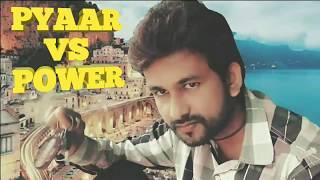 """""""Pyaar VS Power"""" Official Trailer (2018)"""