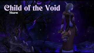 Sharm ~ Child Of The Void (World Of Warcraft)