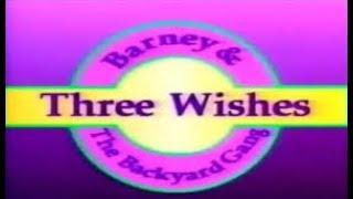 Barney: Three Wishes Custom Theme (Backyard Gang Version)