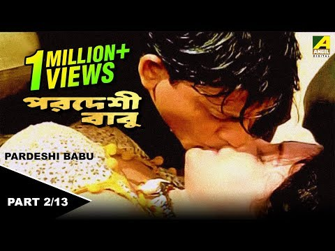 Pardesi Babu - Bengali Movie - 2/13 | Siddhant,Rachana Banerjee