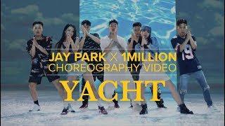 Jay Park X 1MILLION - 'YACHT (k) (Feat. Sik-K)' Choreography video