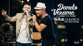 Rafael Quadros - Dando Vexame part. Diego Ferrari