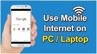 How To Use Mobile Internet on PC