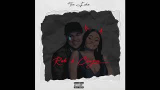 The F.A.K.E - Rob & Chyna (Audio)