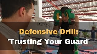 Muay Thai Sparring Drill: Trusting Your Guard