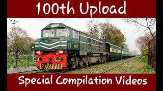 Pakistan railways *100th* Upload best Compilation Vidoes