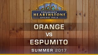 HS - Orange vs Espumito - Grand-final - Hearthstone Grand Prix DreamHack Summer 2017