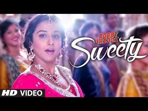 Bobby Jasoos: Sweety Video Song | Vidya Balan | Monali Thakur