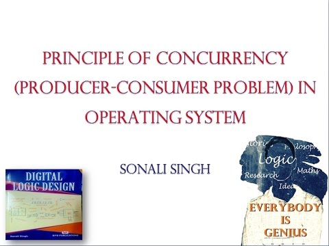 Principle of Concurrency (Producer-Consumer Problem) in Operating System