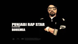 Bohemia - Punjabi Rap Star (Full Audio) Punjabi Songs