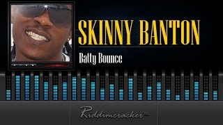 Skinny Banton - Batty Bounce [Soca 2015]