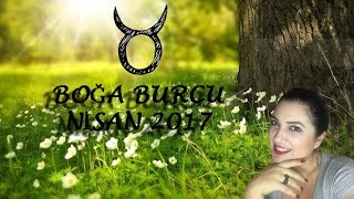 Boğa Burcu Nisan 2017 Astrolojik Yorumu - Astrolog Gülşan BİRCAN