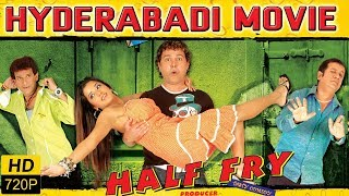 Half Fry Full Length Hyderabadi Movie || Eshan Khan, Monalisa, Mast Ali, Sajid Khan