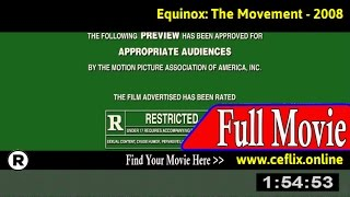 Watch: Equinox: The Movement (2008) Full Movie Online