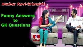 Anchor Ravi-Srimukhi Funny Answers To GK Questions | Exclusive Interview | HMTV
