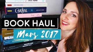 BOOK HAUL | Mars 2017