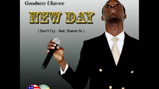 Goodness Ukavwe - Don't Cry  feat. Sharon N.
