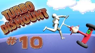 Turbo Dismount - Part 10 | LIKE A BOSS LEVEL!