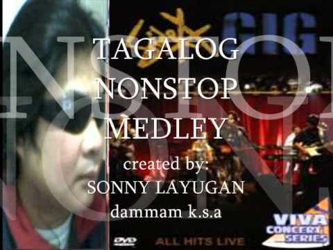 TAGALOG NONSTOP MEDLEY sonny layugan