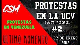 PROTESTAS EN CARACAS (UCV) - VENEZUELA 22 DE ENERO 2018 - #2