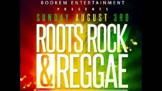 Roots Rock reggae Nassau bahamas ..Sunday August 2