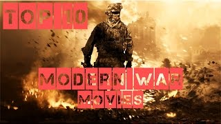 Top 10 Modern War Movies You Have To Watch!