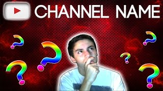 How To Pick A Good Channel Name! (Youtube Tips 2014)